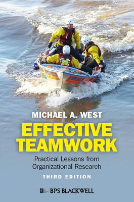 Effective Teamwork By West, Michael A.