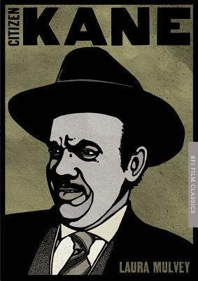 Citizen Kane By Mulvey, Laura